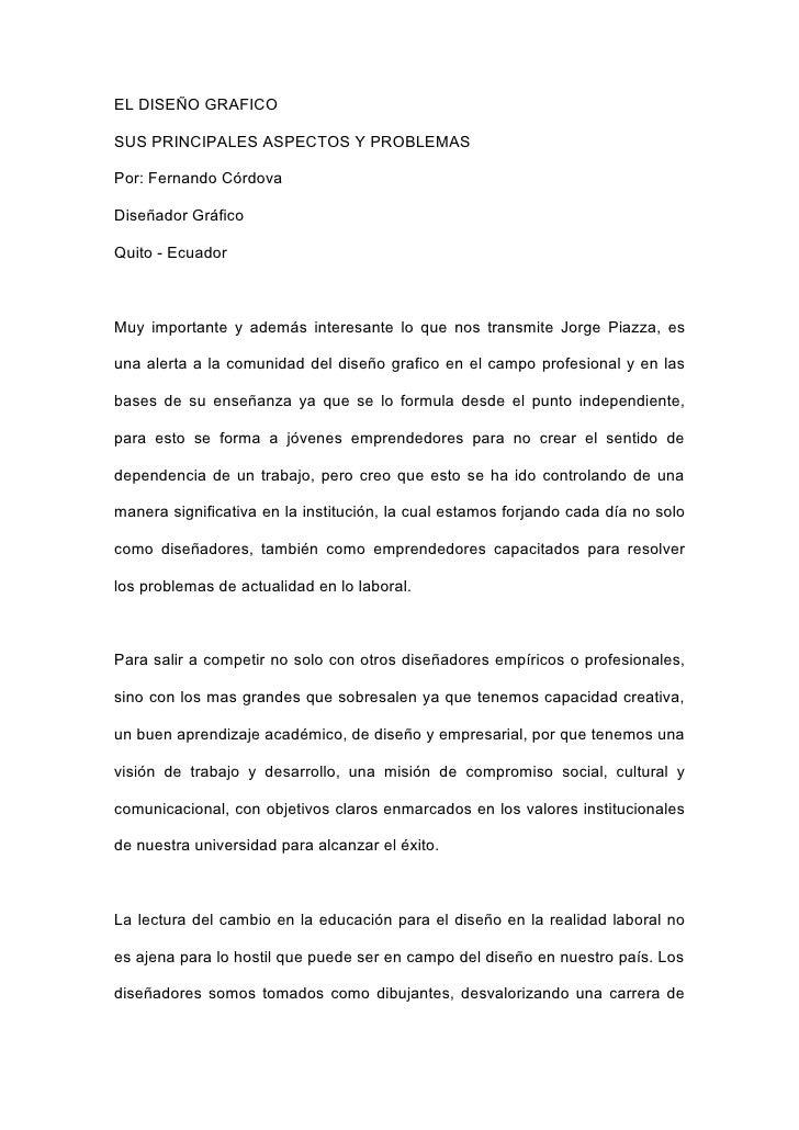 EL DISEÑO GRAFICO  SUS PRINCIPALES ASPECTOS Y PROBLEMAS  Por: Fernando Córdova  Diseñador Gráfico  Quito - Ecuador    Muy ...