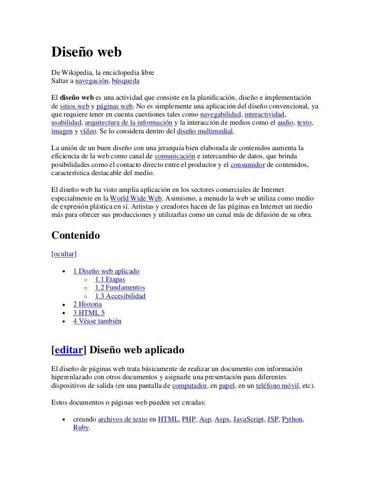 Diseño web<br />De Wikipedia, la enciclopedia libre<br />Saltar a navegación, búsqueda <br />El diseño web es una activida...