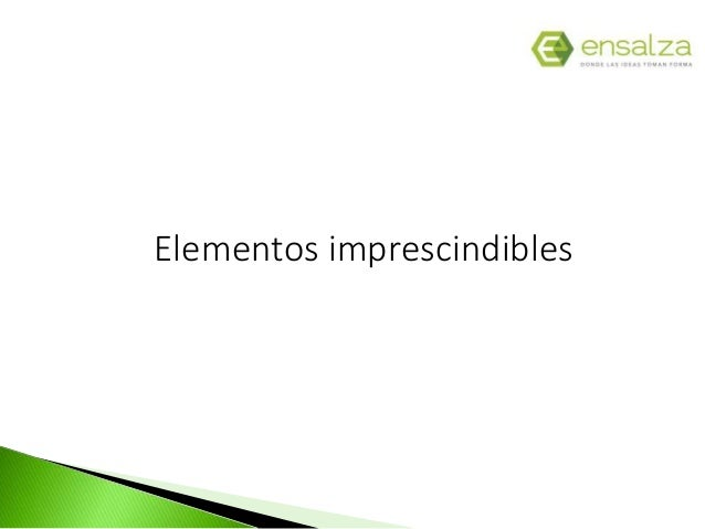 Elementos imprescindibles