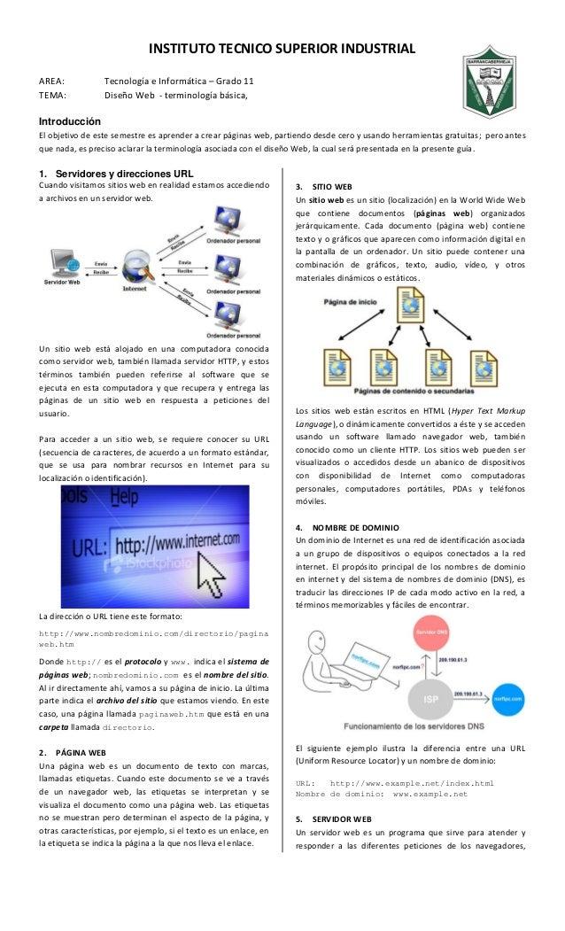 INSTITUTO TECNICO SUPERIOR INDUSTRIAL AREA: Tecnología e Informática – Grado 11 TEMA: Diseño Web - terminología básica, In...