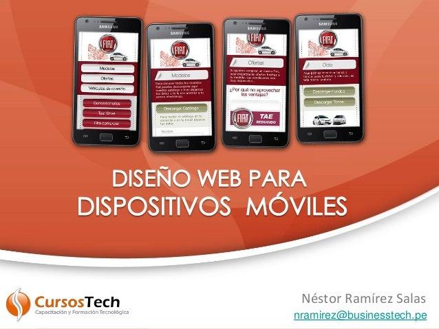 Néstor Ramírez Salas nramirez@businesstech.pe