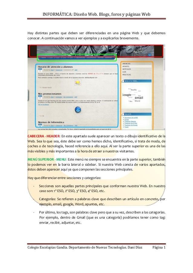 INFORMÁTICA: Diseño Web. Blogs, foros y páginas Web Colegio Escolapias Gandia. Departamento de Nuevas Tecnologías. Dani Dí...