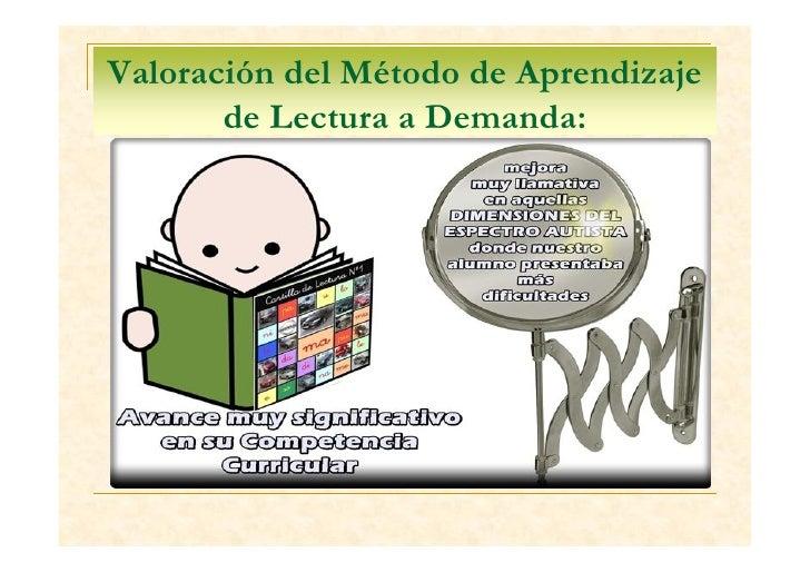 Diseño y aplicación de un método de lectura a demanda en un alumno con t.e.a