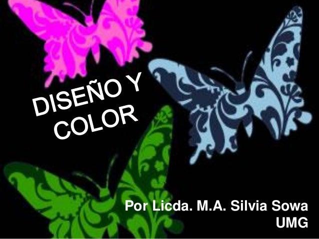 Por Licda. M.A. Silvia Sowa UMG