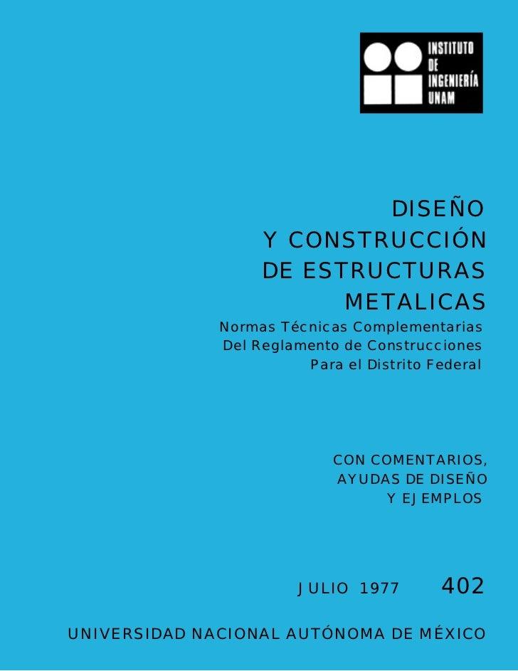 DISEÑO                   Y CONSTRUCCIÓN                   DE ESTRUCTURAS                         METALICAS              No...