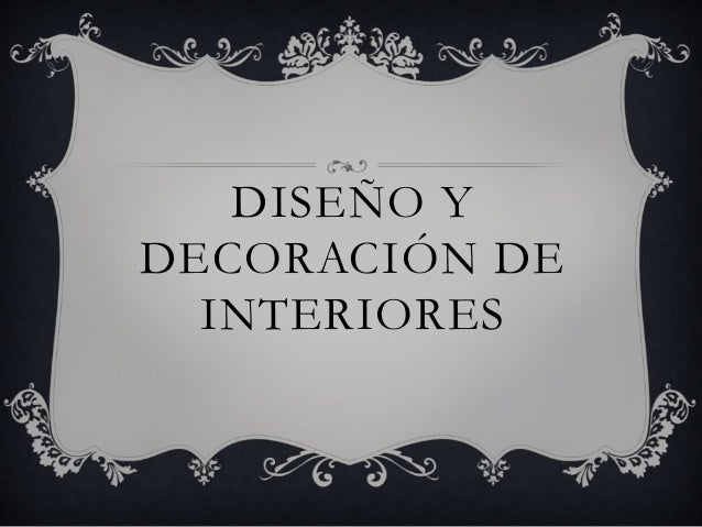 dise o y decoraci n de interiores