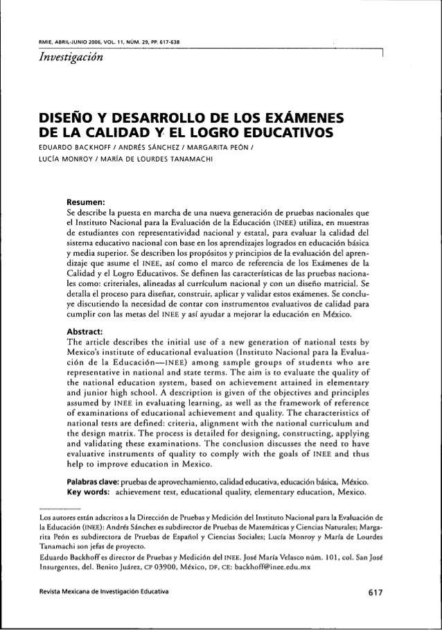 RMIE, ABRIL-JUNIO 2006, VOL. 11, NUM. 29, PP. 617-638InvestigacidnDISENO Y DESARROLLO DE LOS EXAMENESDE LA CALIDAD Y EL LO...