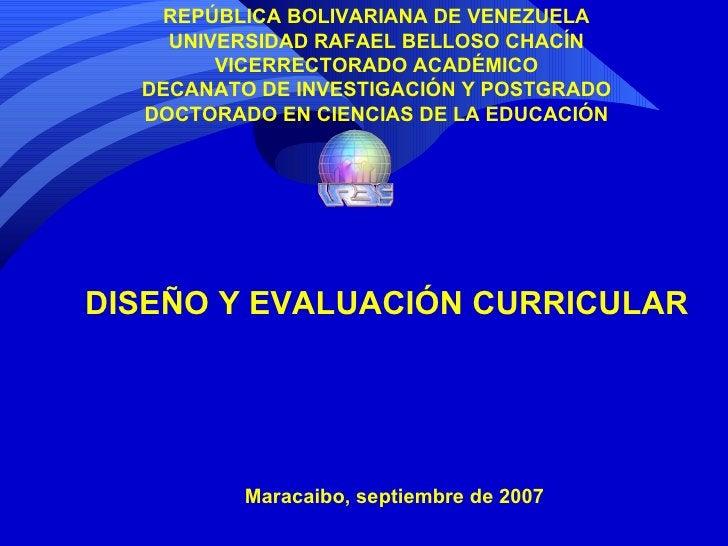 REPÚBLICA BOLIVARIANA DE VENEZUELA UNIVERSIDAD RAFAEL BELLOSO CHACÍN VICERRECTORADO ACADÉMICO DECANATO DE INVESTIGACIÓN Y ...