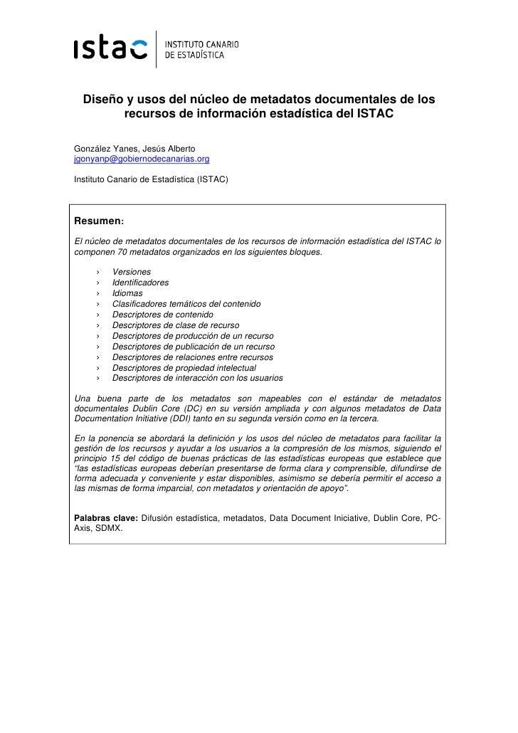 Diseño y usos del núcleo de metadatos documentales de los        recursos de información estadística del ISTACGonzález Yan...