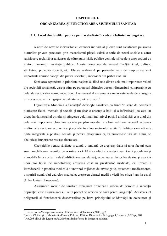 CAPITOLUL I.              ORGANIZAREA ŞI FUNCŢIONAREA SISTEMULUI SANITAR      1.1. Locul cheltuielilor publice pentru sănă...