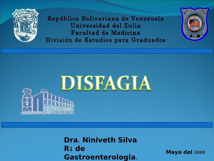 República Bolivariana de Venezuela Universidad del Zulia Facultad de Medicina División de Estudios para Graduados Dra. Nin...