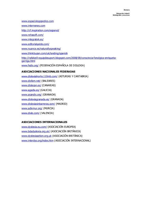Dislexia Educación Infantil Bibliografía y recursos www.espaciologopedico.com www.internenes.com http://cf.inspiration.com...