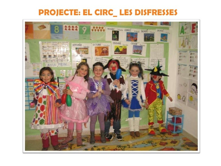 PROJECTE: EL CIRC_ LES DISFRESSES