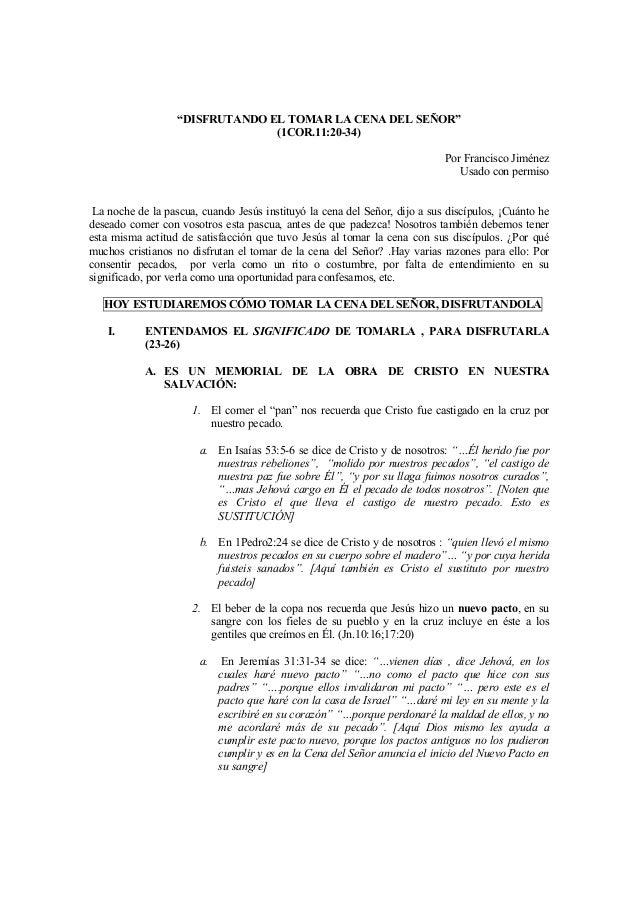 """""""DISFRUTANDO EL TOMAR LA CENA DEL SEÑOR""""                                (1COR.11:20-34)                                   ..."""