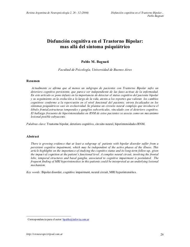 Revista Argentina de Neuropsicología 2, 26 - 32 (2004)               Disfunción cognitiva en el Trastorno Bipolar...      ...