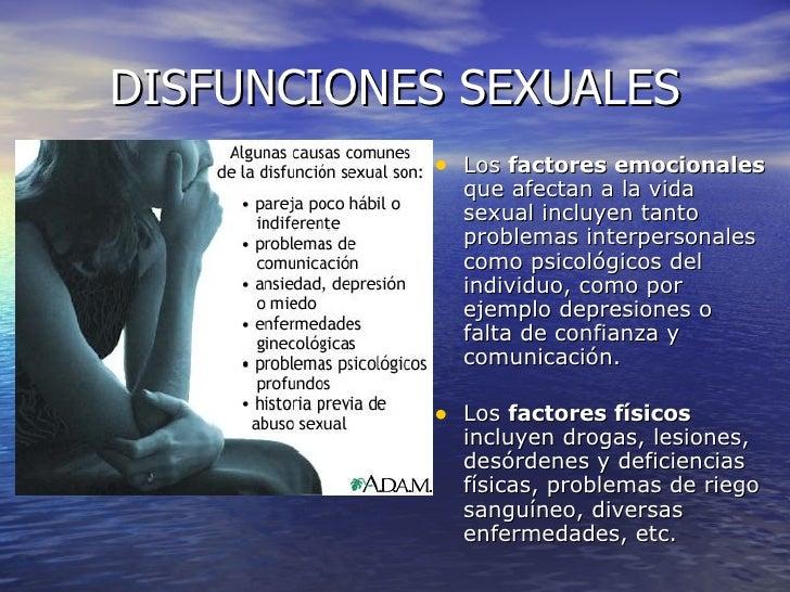DISFUNCIONES SEXUALES <ul><li>Los  factores emocionales  que afectan a la vida sexual incluyen tanto problemas interperson...
