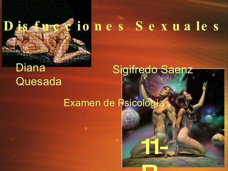 Disfucciones Sexuales Sigifredo Saenz Diana Quesada Examen de Psicolog í a 11-B