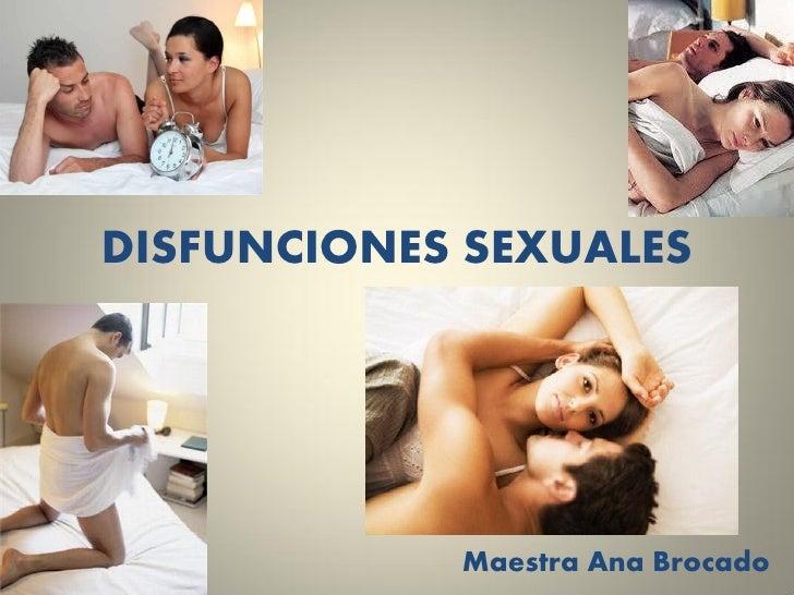 DISFUNCIONES SEXUALES            Maestra Ana Brocado