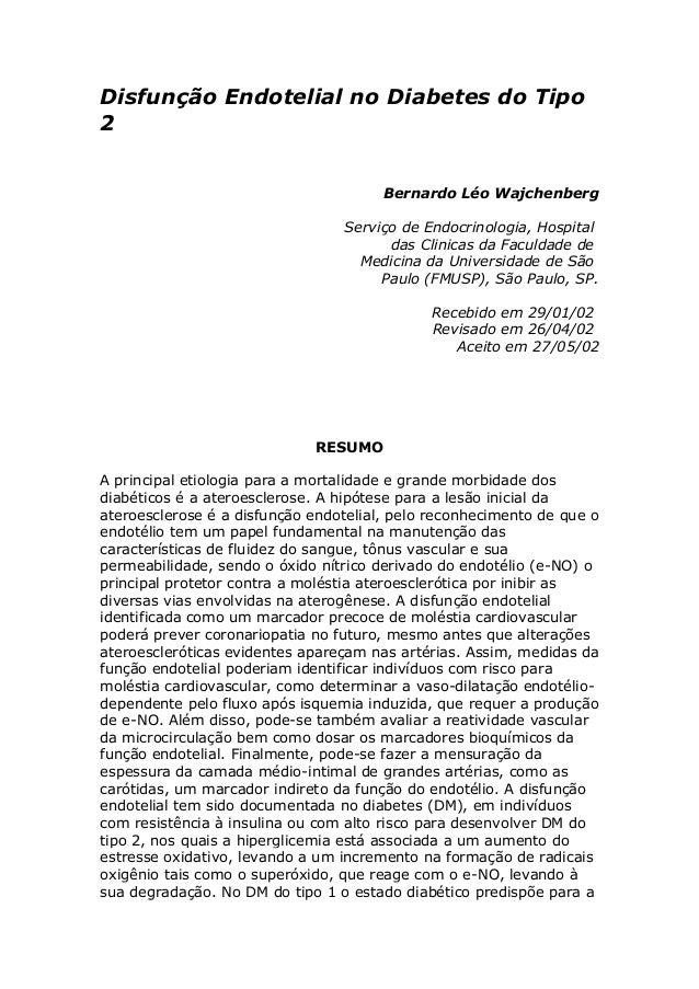 Disfunção Endotelial no Diabetes do Tipo 2 Bernardo Léo Wajchenberg Serviço de Endocrinologia, Hospital das Clinicas da Fa...