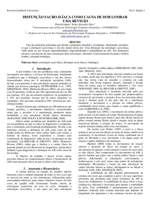 Revista Científic@ Universitas Vol 2- Edição 2 DISFUNÇÃO SACRO-ILÍACA COMO CAUSA DE DOR LOMBAR UMA REVISÃO Priscila Santos...
