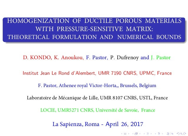 HOMOGENIZATION OF DUCTILE POROUS MATERIALS WITH PRESSURE-SENSITIVE MATRIX: THEORETICAL FORMULATION AND NUMERICAL BOUNDS , ...