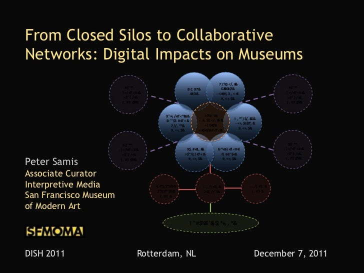From Closed Silos to CollaborativeNetworks: Digital Impacts on Museums                                                    ...