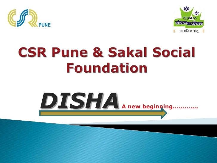 DISHA   A new beginning.............
