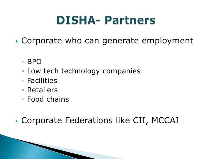    Corporate who can generate employment    ◦   BPO    ◦   Low tech technology companies    ◦   Facilities    ◦   Retaile...