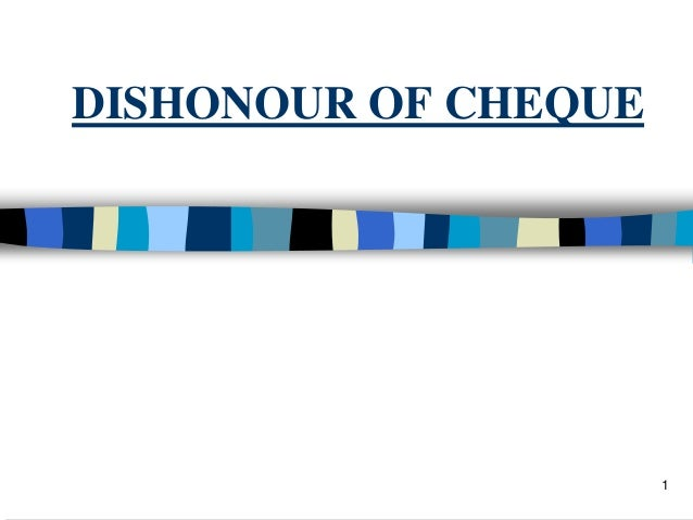 DISHONOUR OF CHEQUE 1