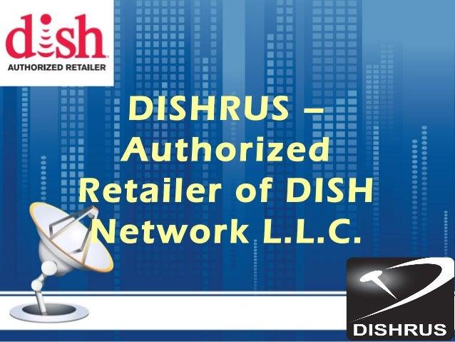 DISHRUS – Authorized Retailer of DISH Network L.L.C.