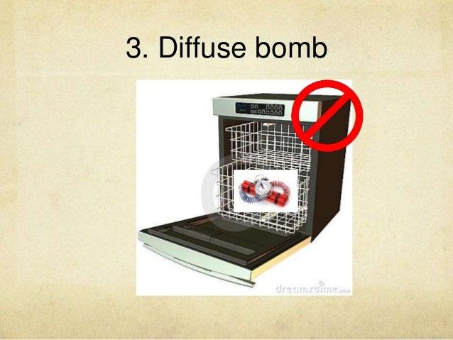3. Diffuse bomb