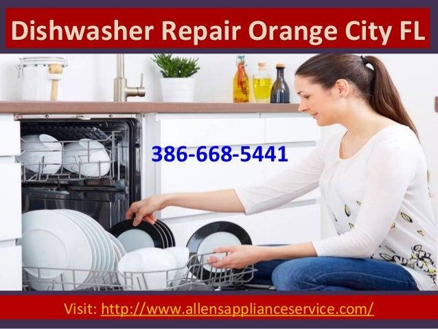 Dishwasher Repair Orange City FL Visit: http://www.allensapplianceservice.com/ 386-668-5441
