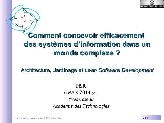 Comment concevoir efficacement des systèmes d'information dans un monde complexe ? Architecture, Jardinage et Lean Softwar...