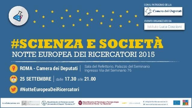 """#SCIENZA E SOCIETÀ NOTTE EUROPEA DEI RICERCATORI 2015 Dipartimento di Scienze sociali Università di Napoli """"Federico II""""I..."""