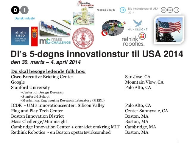 Nicolas Boalth  DI's innovationstur til USA 2012 2014  30. 21.  mar.  14 12  Dansk Industri  DI's 5-døgns innovationstur t...