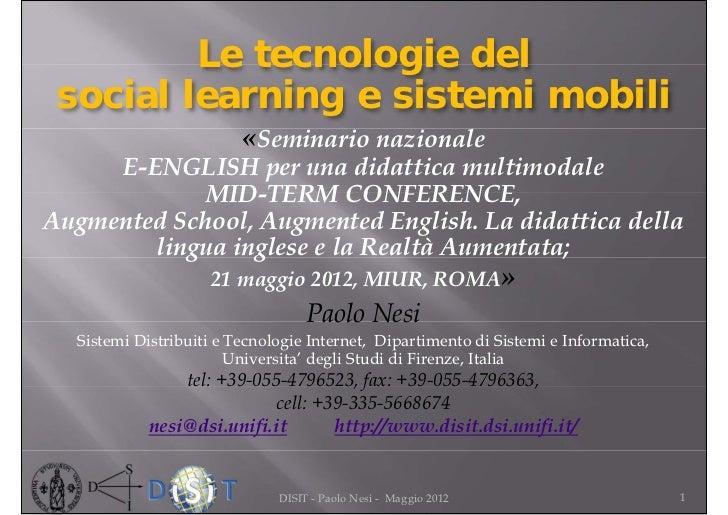 Le tecnologie del social learning e sistemi mobili                         «Seminario nazionale     E-ENGLISH per una dida...