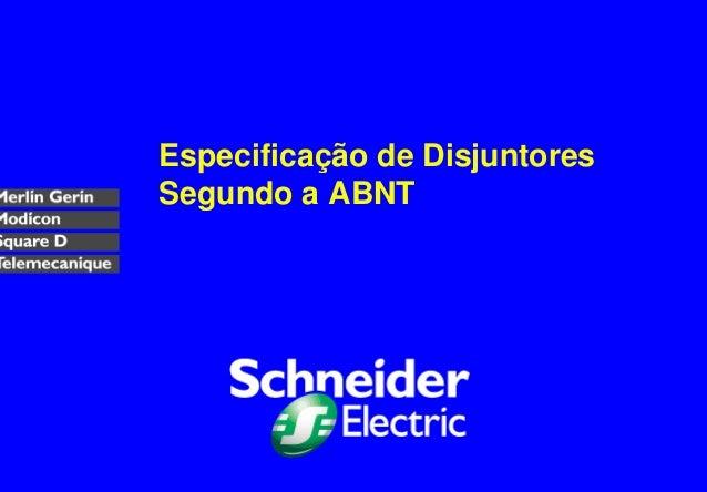 Especificação de Disjuntores Segundo a ABNT