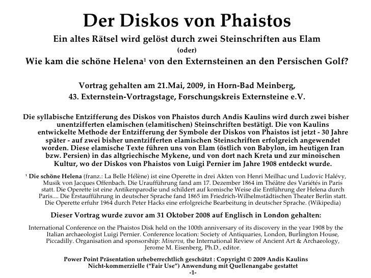 Der Diskos von Phaistos              Ein altes Rätsel wird gelöst durch zwei Steinschriften aus Elam                      ...