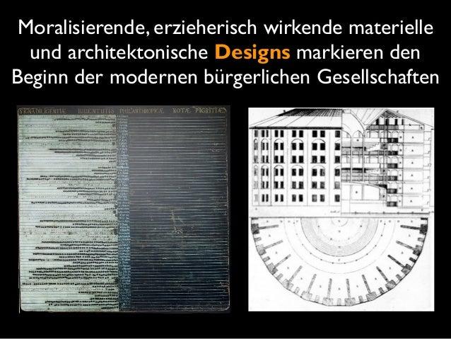 II Design ist eine Form des  praktischen Wissens, der seit Beginn des 20. Jh. eine Schlüsselrolle imVerhältnis von  Subj...