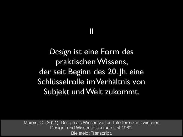 Ebenen des Designs Materialitäten (z.B. Dinge, Produktdesign) Ästhetiken (z.B. Grafikdesign, Sound-, Lichtdesign) Infrastr...