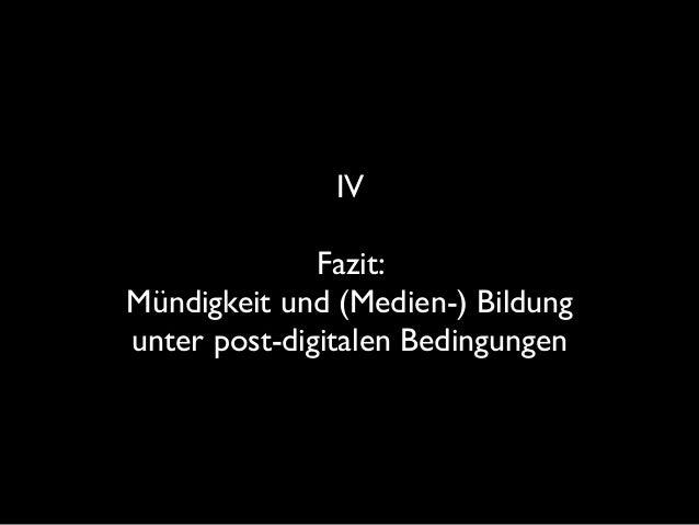 """Digitalisierung ist von kulturgeschichtlichen Prozessen nicht zu trennen. Es gibt keine """"Medienkritik"""",  die nicht Kultur..."""