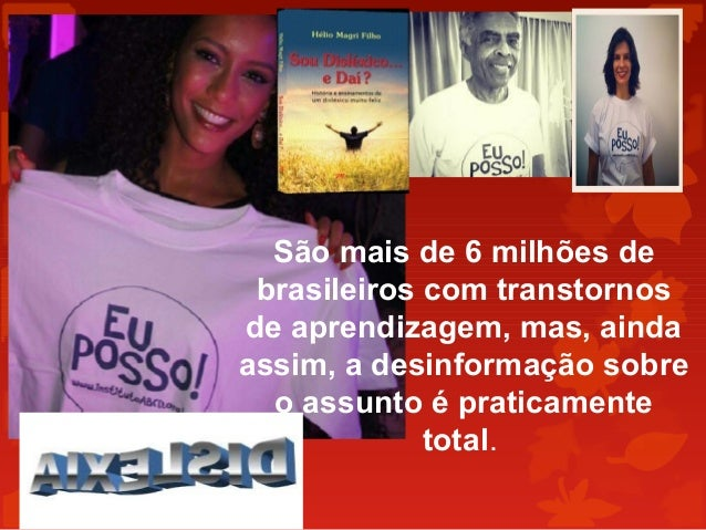 São mais de 6 milhões de brasileiros com transtornos de aprendizagem, mas, ainda assim, a desinformação sobre o assunto é ...