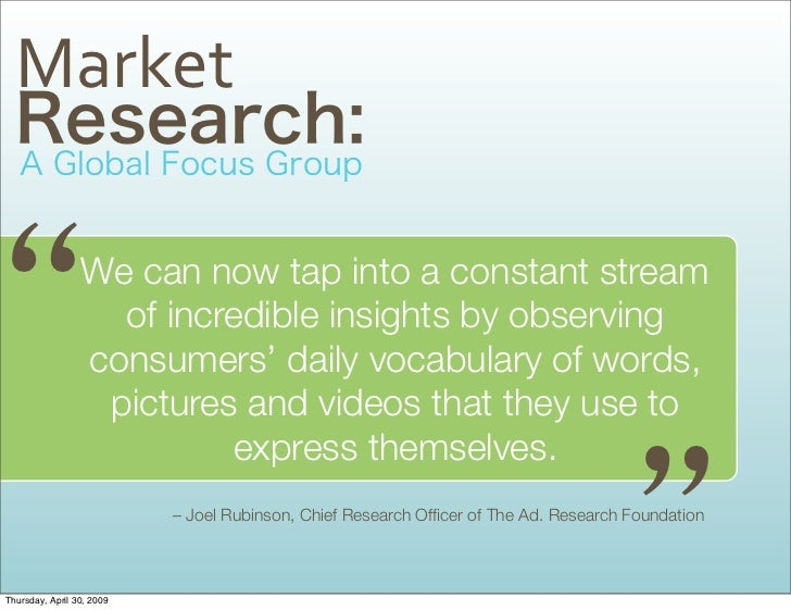 Market                   We can now tap into a constant stream                    of incredible insights by observing     ...