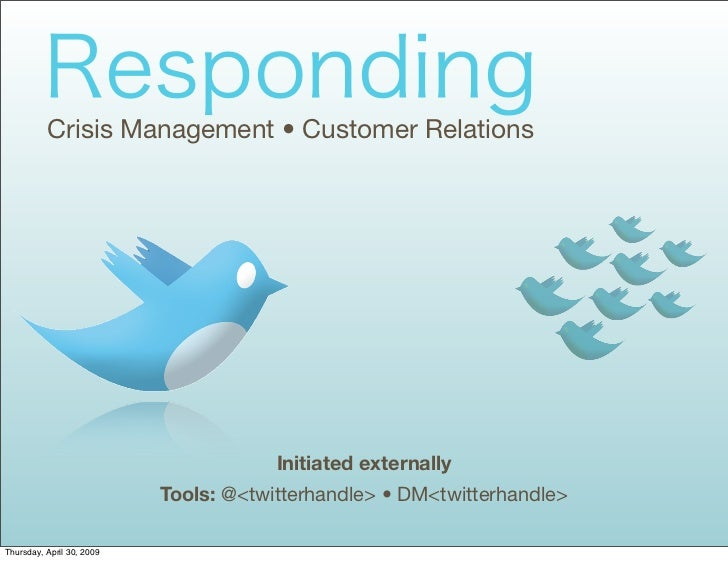 Crisis Management • Customer Relations                                            Initiated externally                    ...