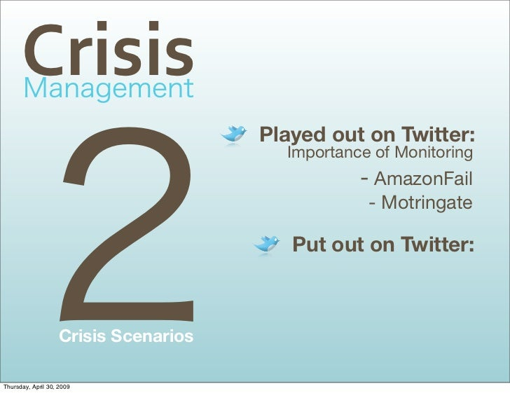 Crisis                                        Played out on Twitter:                                          Importance o...