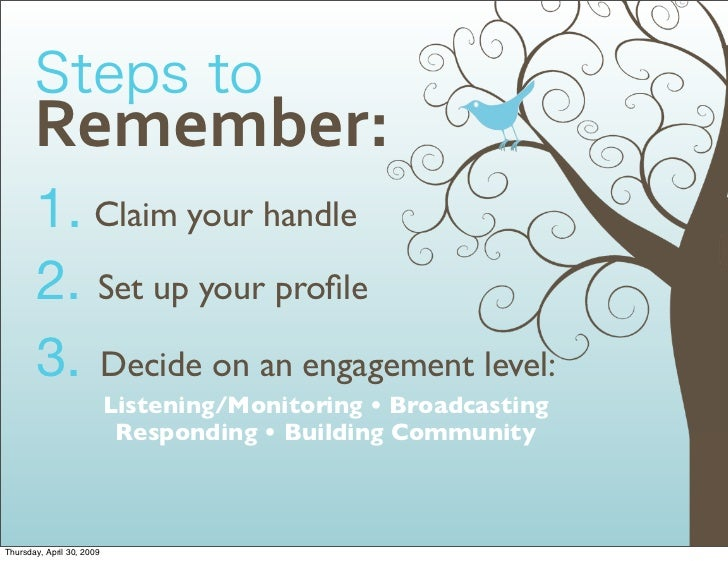 Remember:        1. Claim your handle        2. Set up your profile        3. Decide on an engagement level:               ...