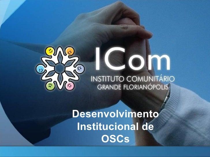 Desenvolvimento Institucional de       OSCs
