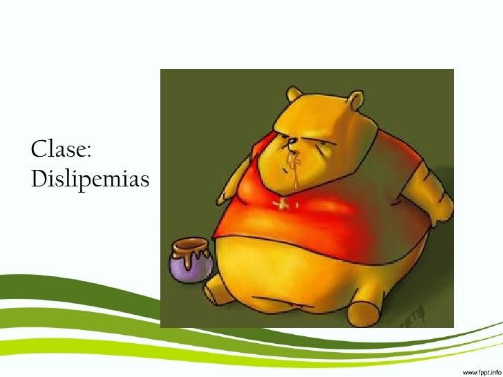 Clase:Dislipemias