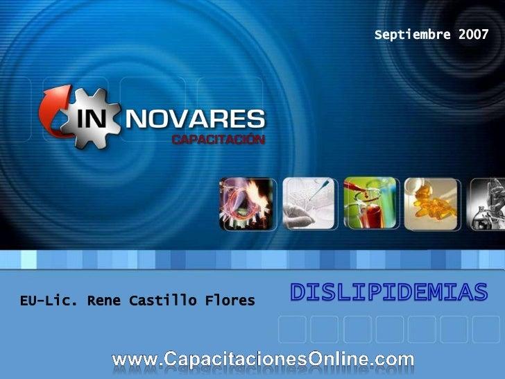 Septiembre 2007EU-Lic. Rene Castillo Flores