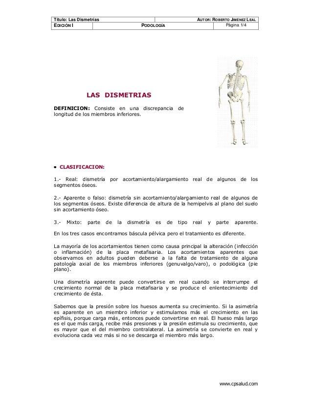 """Título: Las Dismetrías  EDICIÓN I  AUTOR: ROBERTO JIMÉNEZ LEAL Página 1/4  PODOLOGÍA  •  !  """"  #  $ %  '  &!  $  ( )  '  *..."""